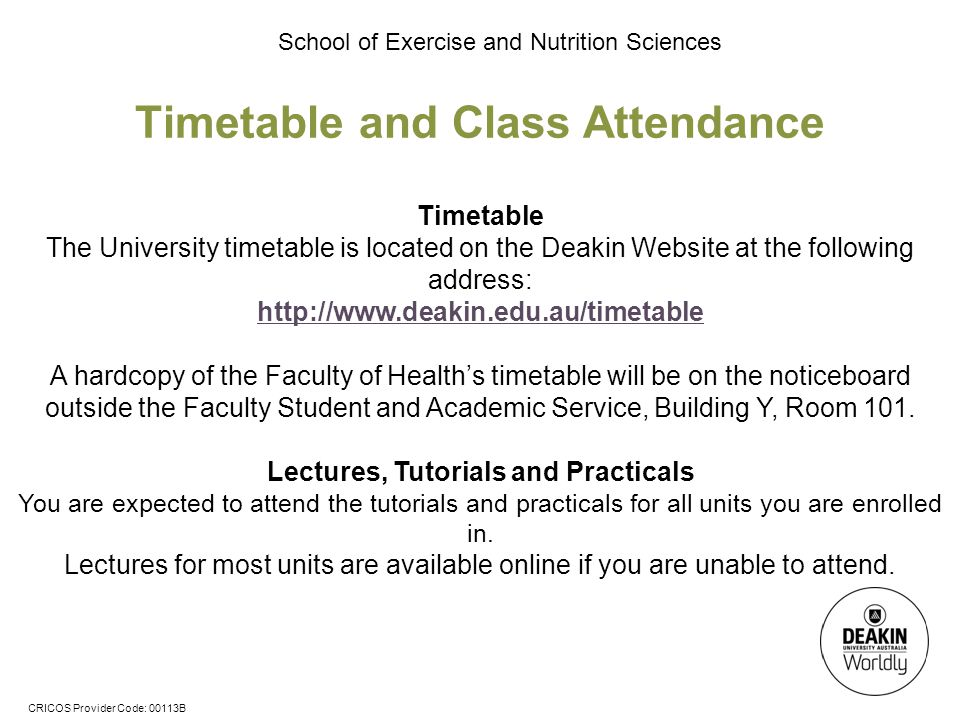 Timetable and Class Attendance Lectures, Tutorials and Practicals