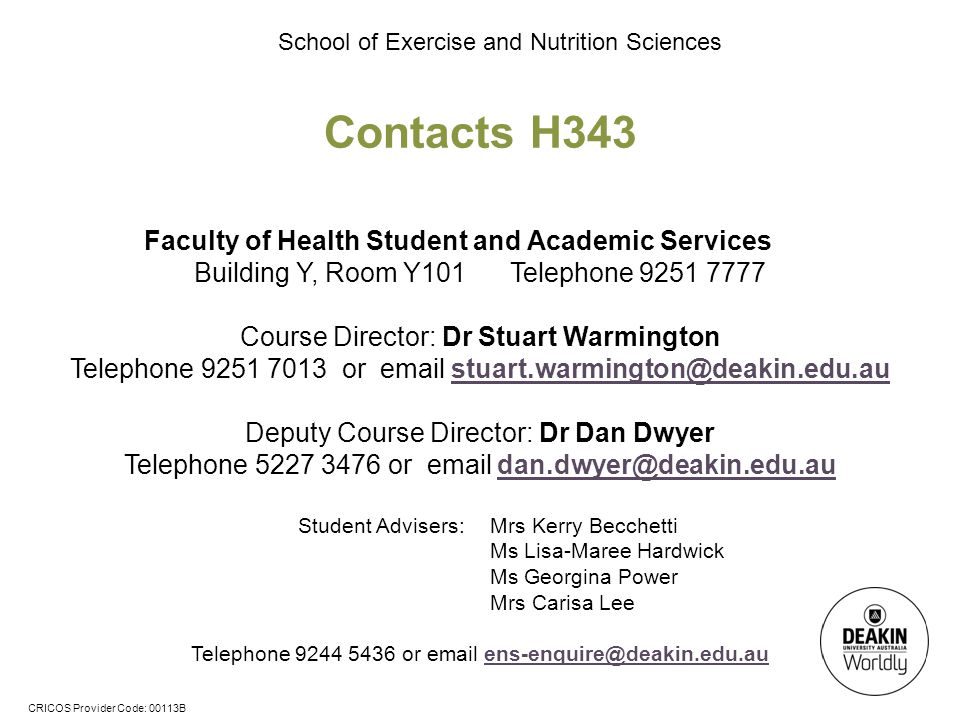 Contacts H343 Faculty of Health Student and Academic Services