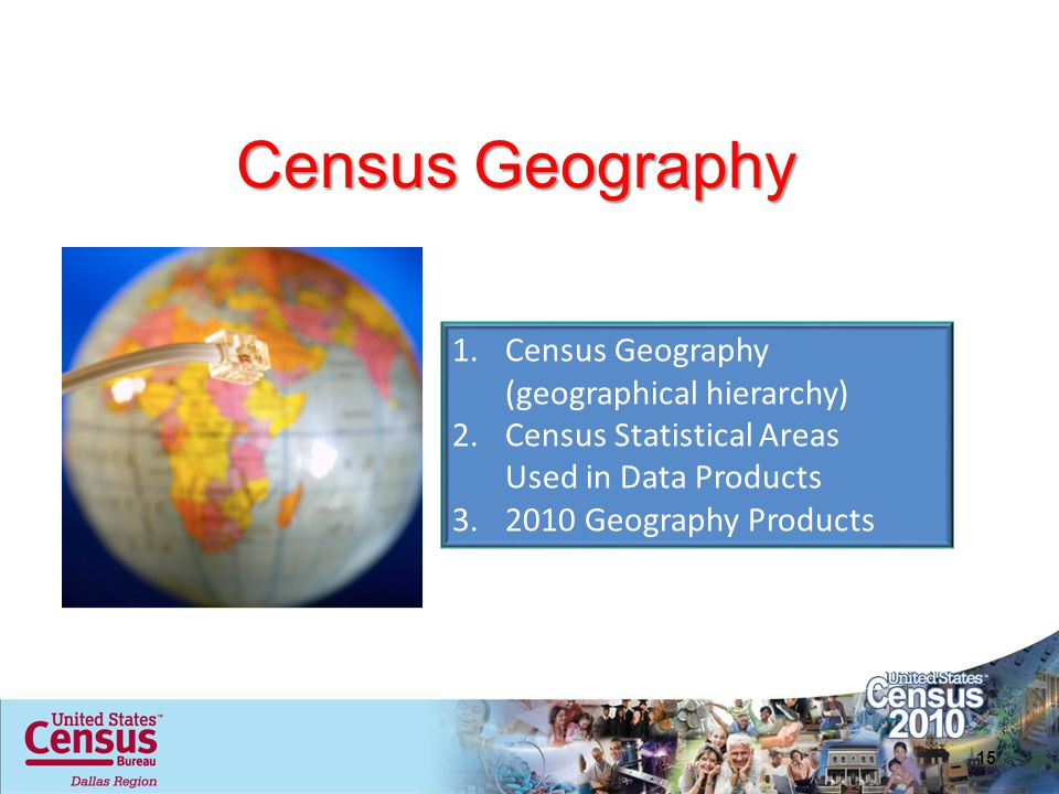 Census Geography Census Geography (geographical hierarchy)