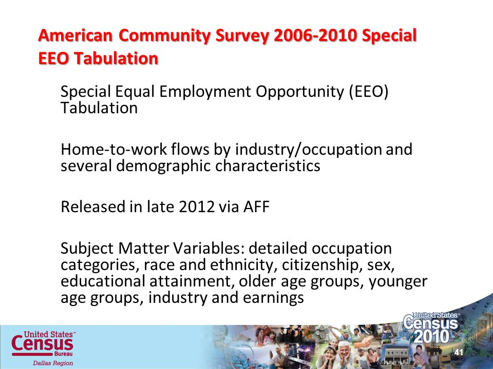 American Community Survey 2006-2010 Special EEO Tabulation