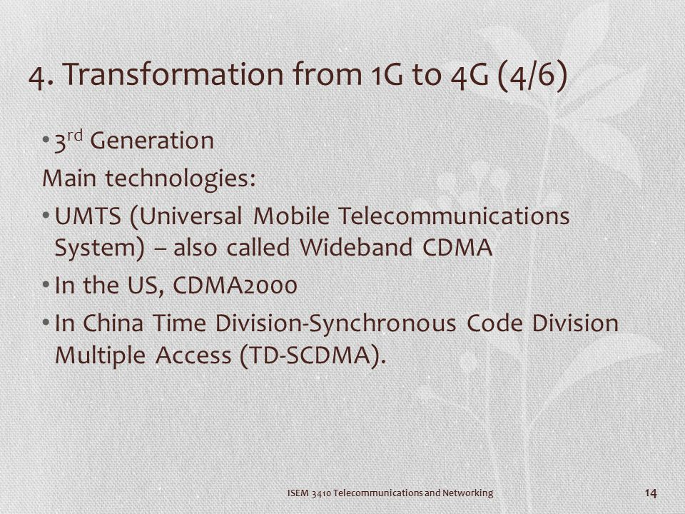 4. Transformation from 1G to 4G (4/6)