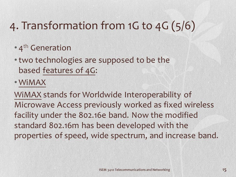 4. Transformation from 1G to 4G (5/6)