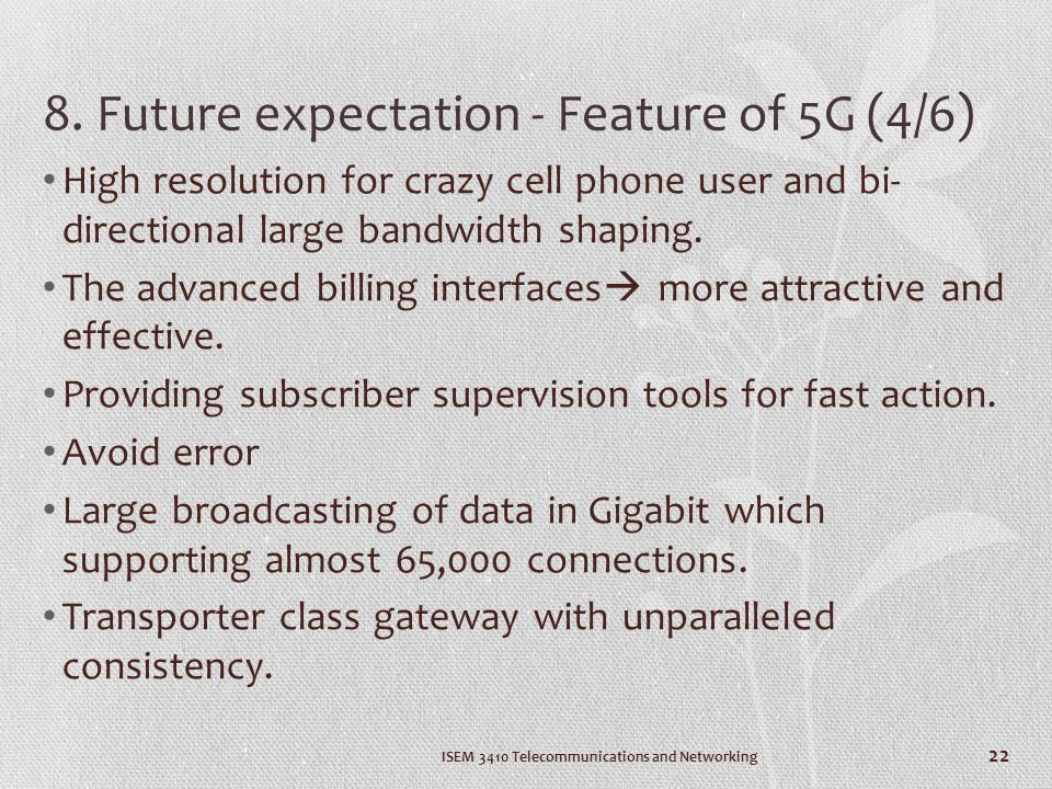 8. Future expectation - Feature of 5G (4/6)