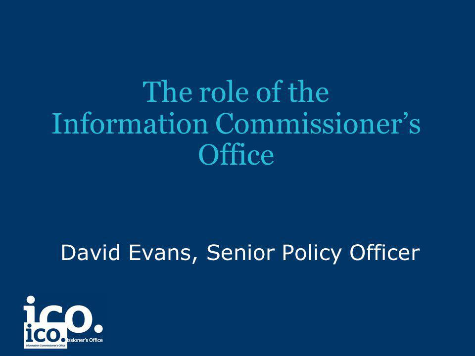 The role of the Information Commissioner's Office