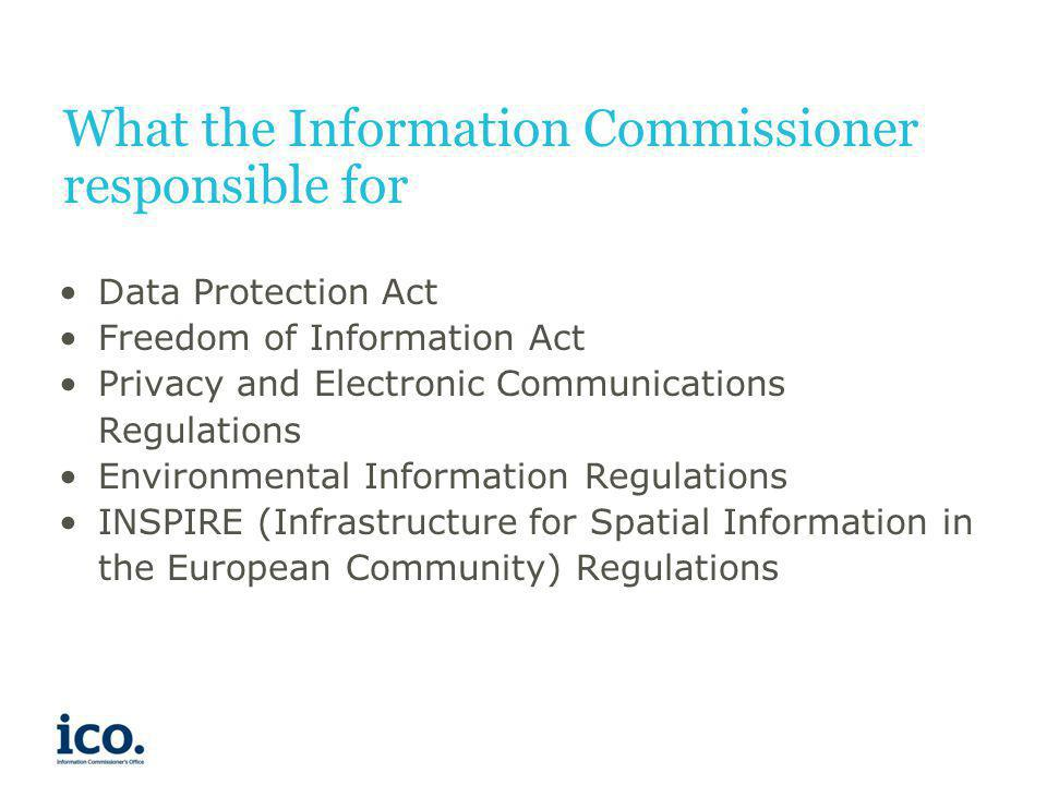 What the Information Commissioner responsible for