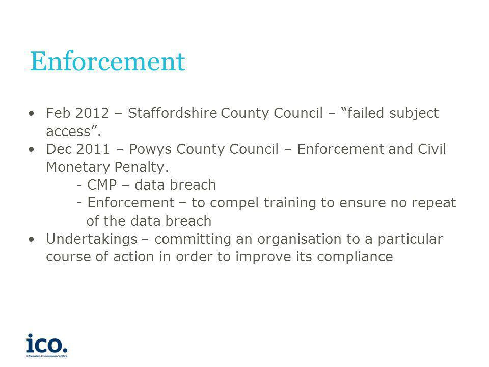 Enforcement Feb 2012 – Staffordshire County Council – failed subject access .