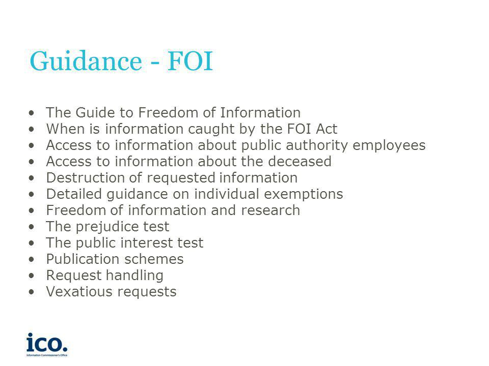 Guidance - FOI The Guide to Freedom of Information