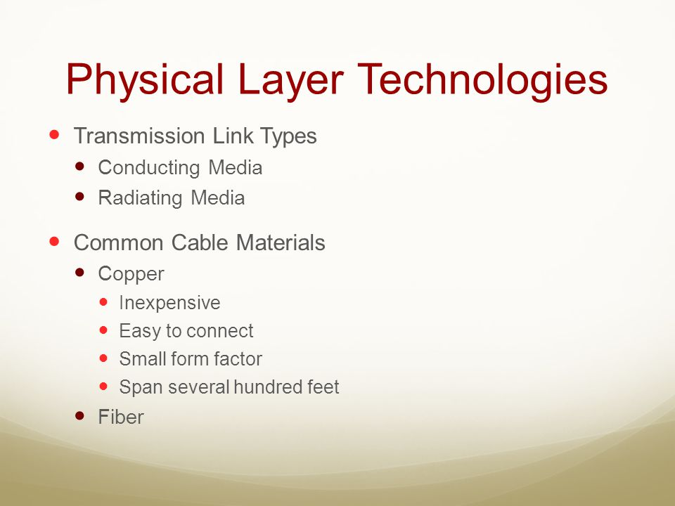 Physical Layer Technologies