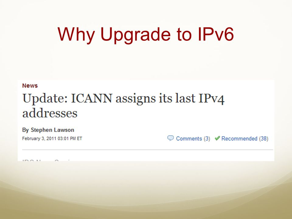 Why Upgrade to IPv6