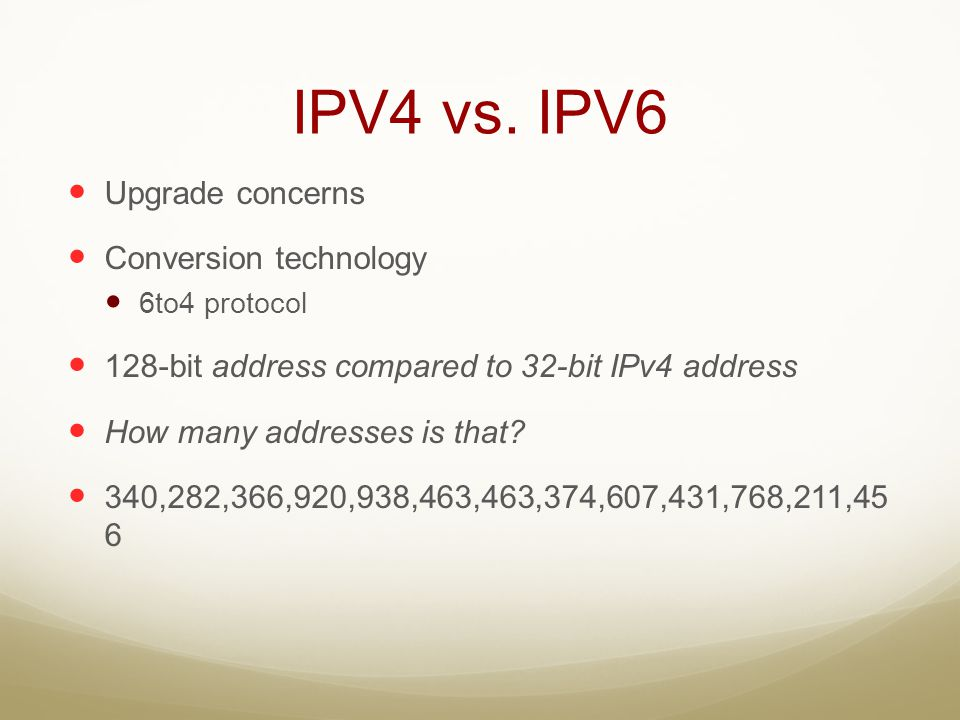 IPV4 vs. IPV6 Upgrade concerns Conversion technology