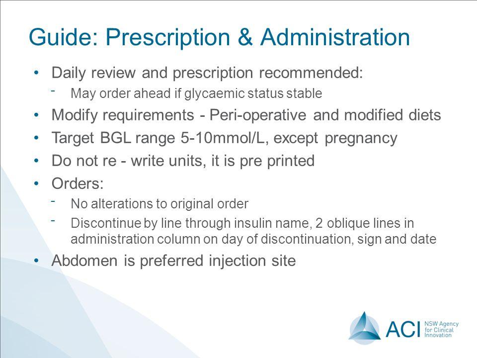 Guide: Prescription & Administration