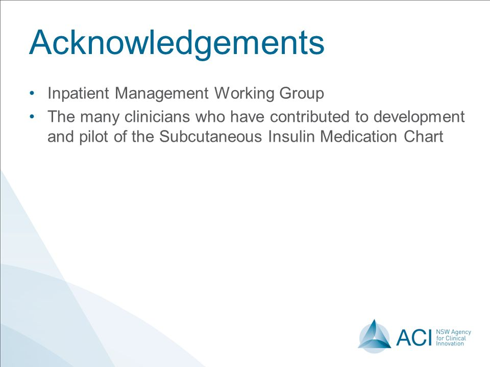 Acknowledgements Inpatient Management Working Group