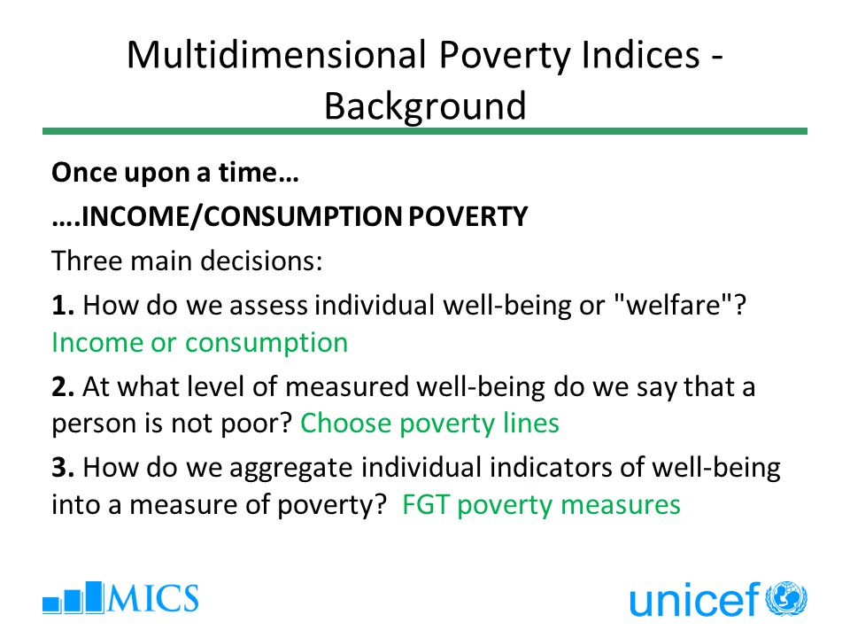 Multidimensional Poverty Indices -Background