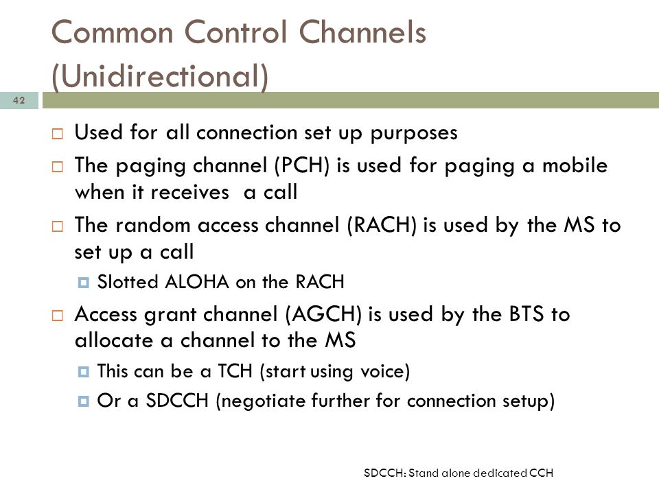 Common Control Channels (Unidirectional)