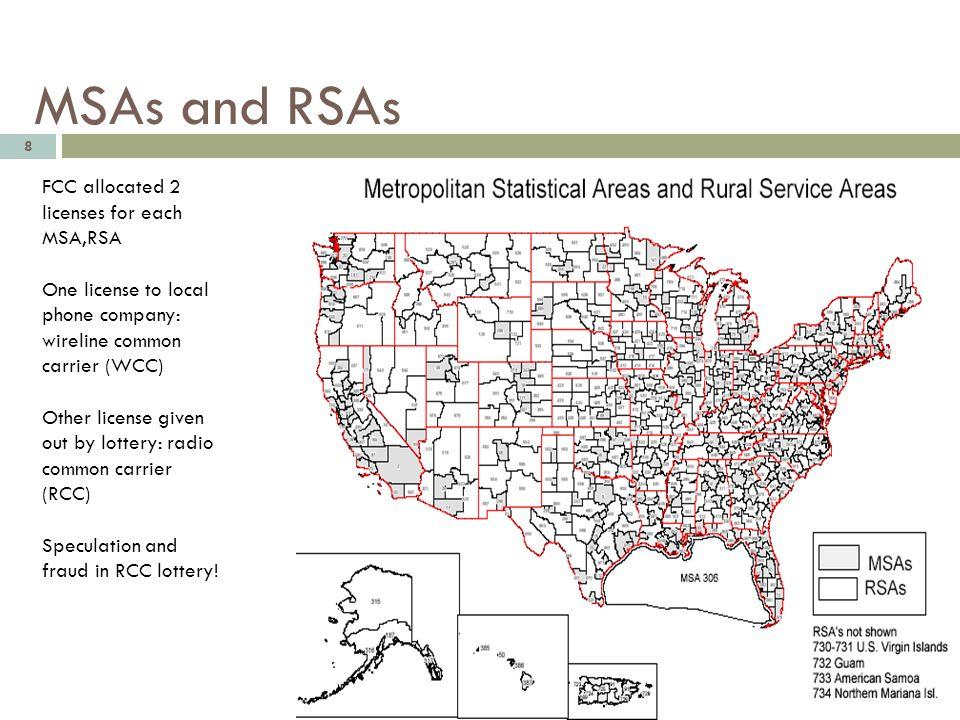 MSAs and RSAs FCC allocated 2 licenses for each MSA,RSA