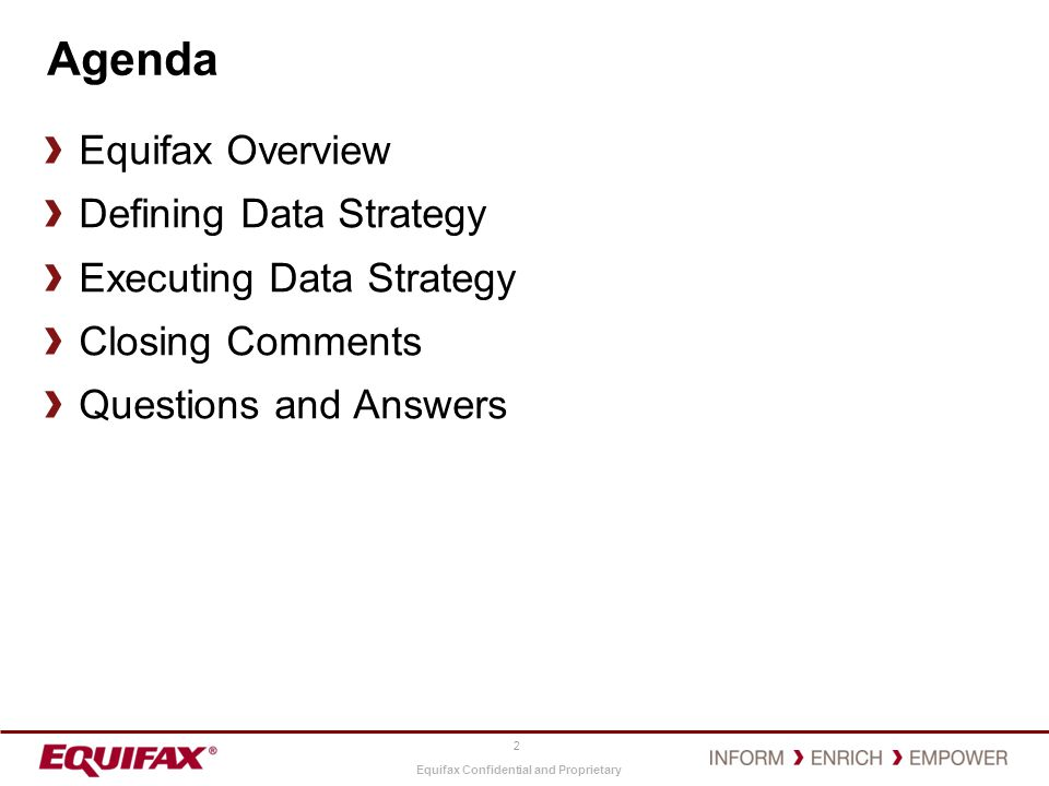 Agenda Equifax Overview Defining Data Strategy Executing Data Strategy