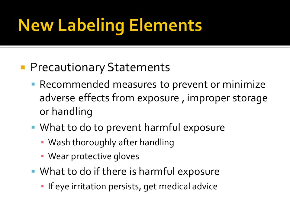 New Labeling Elements Precautionary Statements