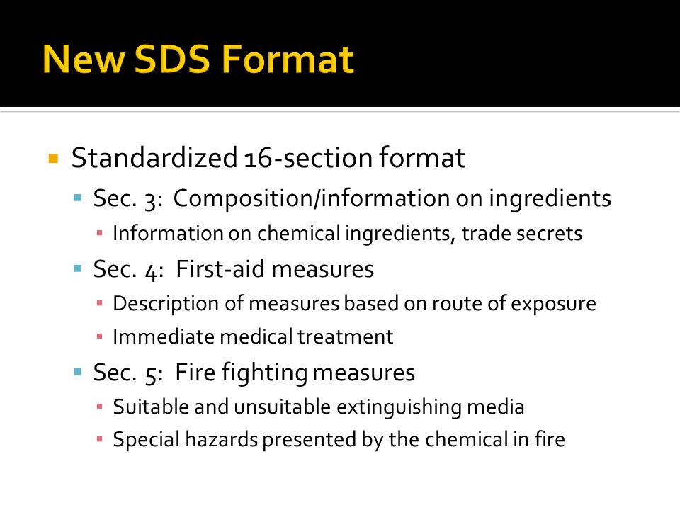 New SDS Format Standardized 16-section format