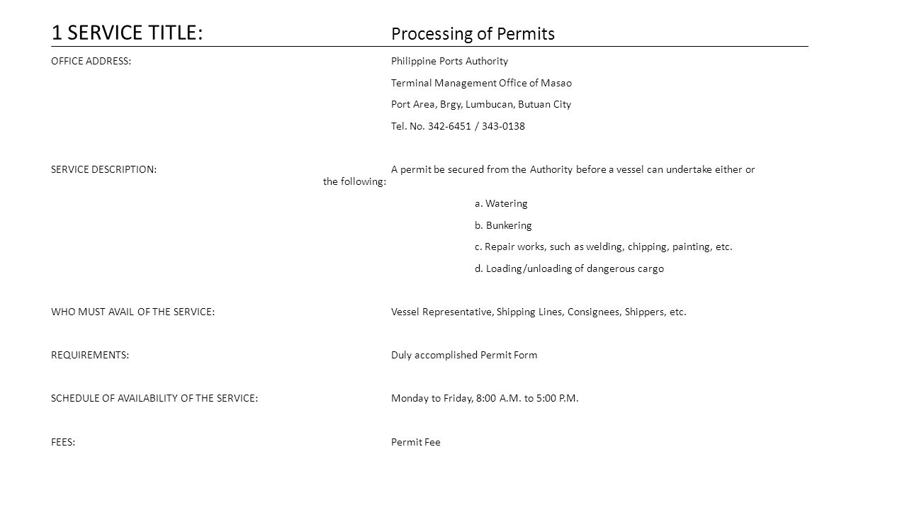 1 SERVICE TITLE: Processing of Permits