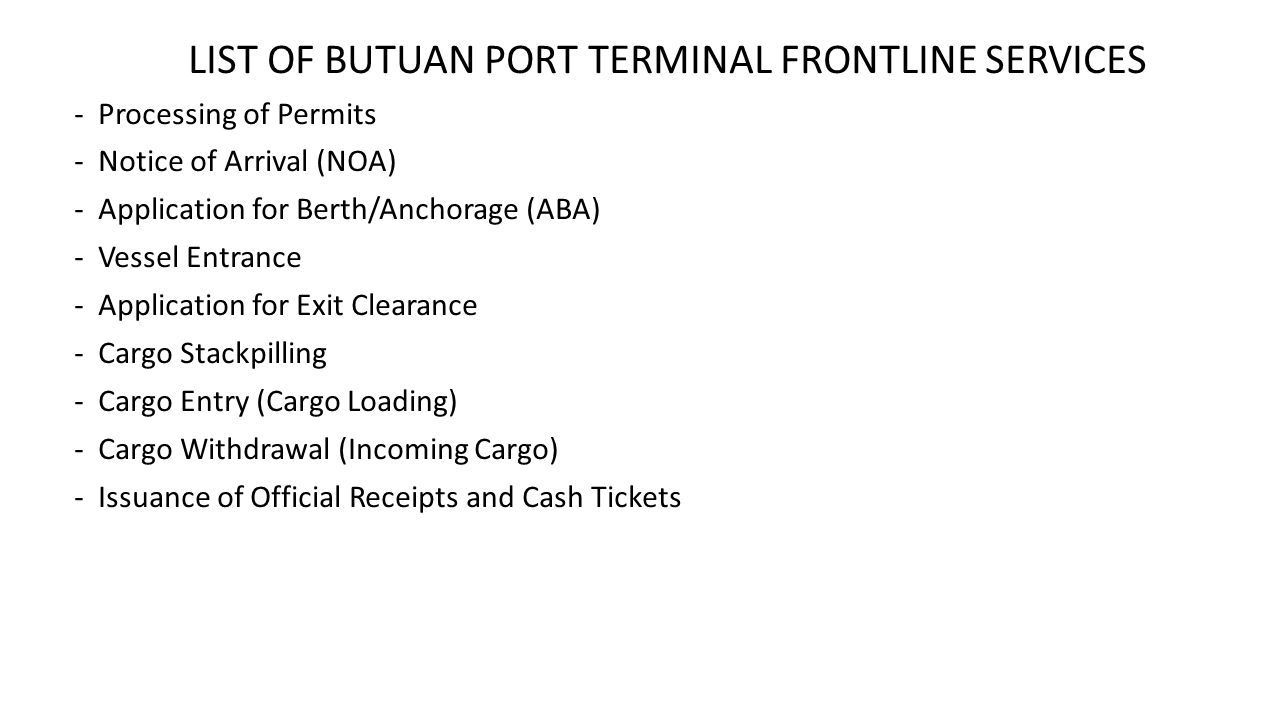 LIST OF BUTUAN PORT TERMINAL FRONTLINE SERVICES