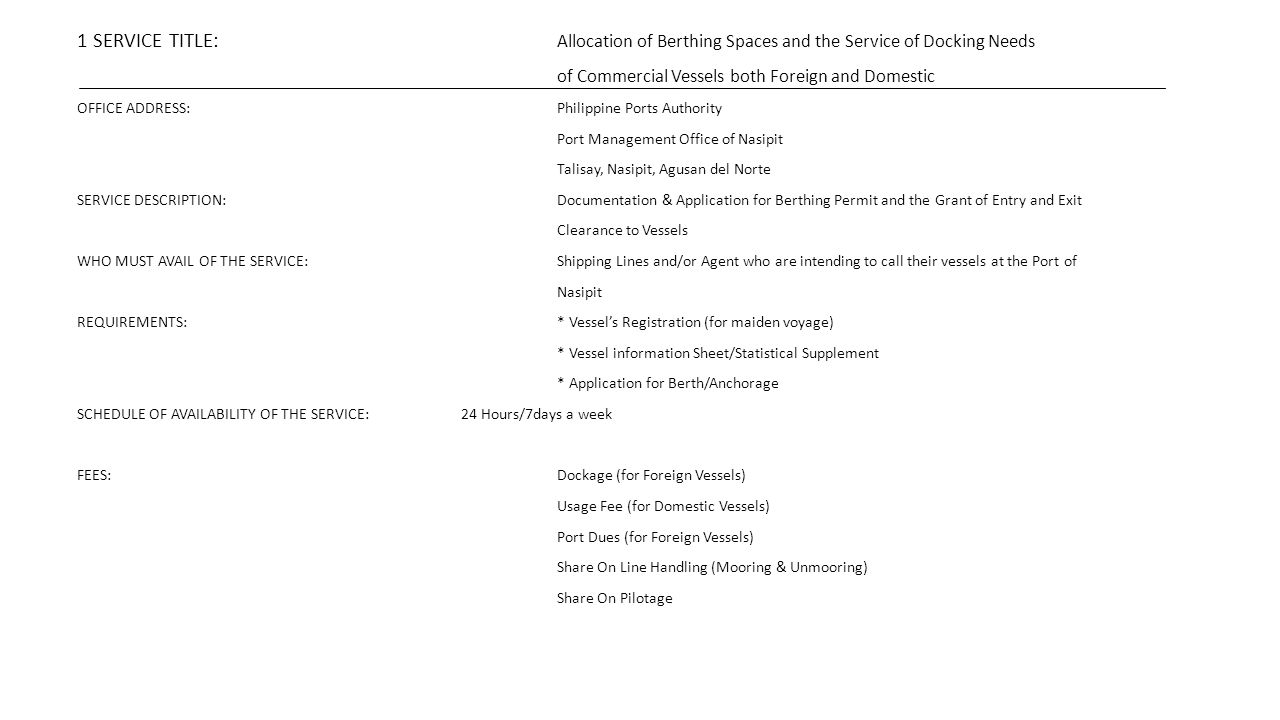 1 SERVICE TITLE: Allocation of Berthing Spaces and the Service of Docking Needs