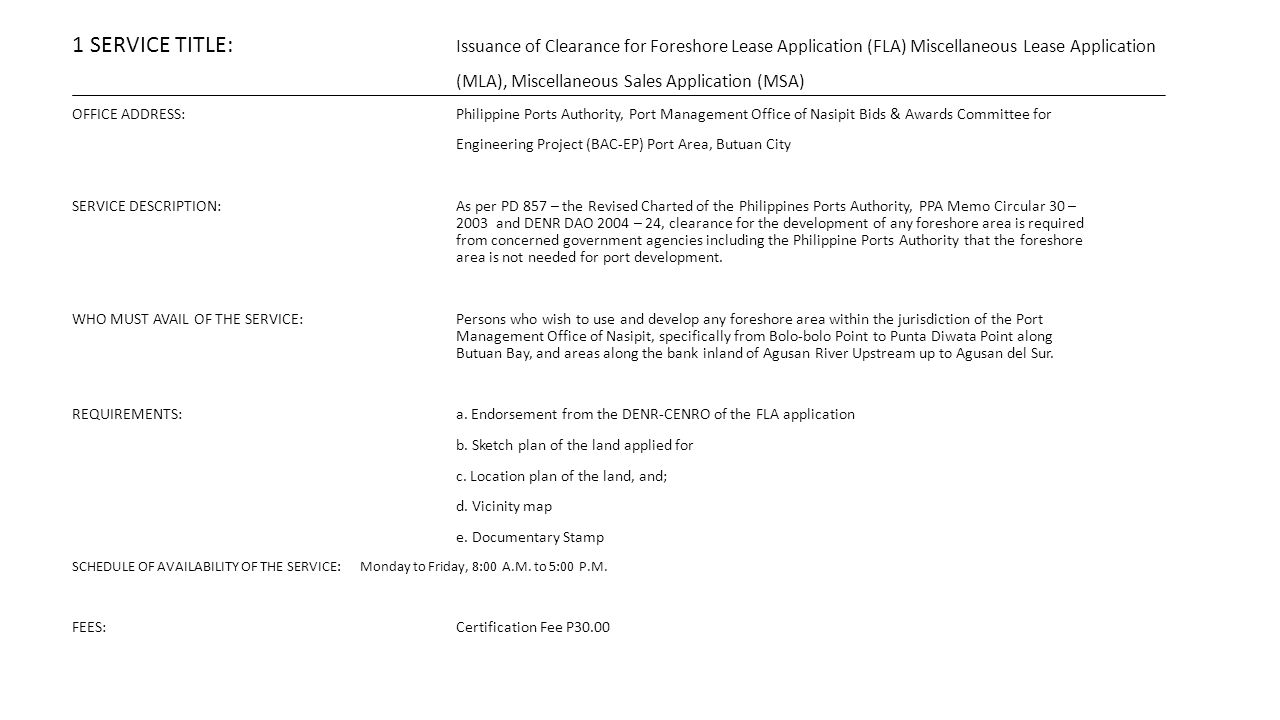 1 SERVICE TITLE: Issuance of Clearance for Foreshore Lease Application (FLA) Miscellaneous Lease Application