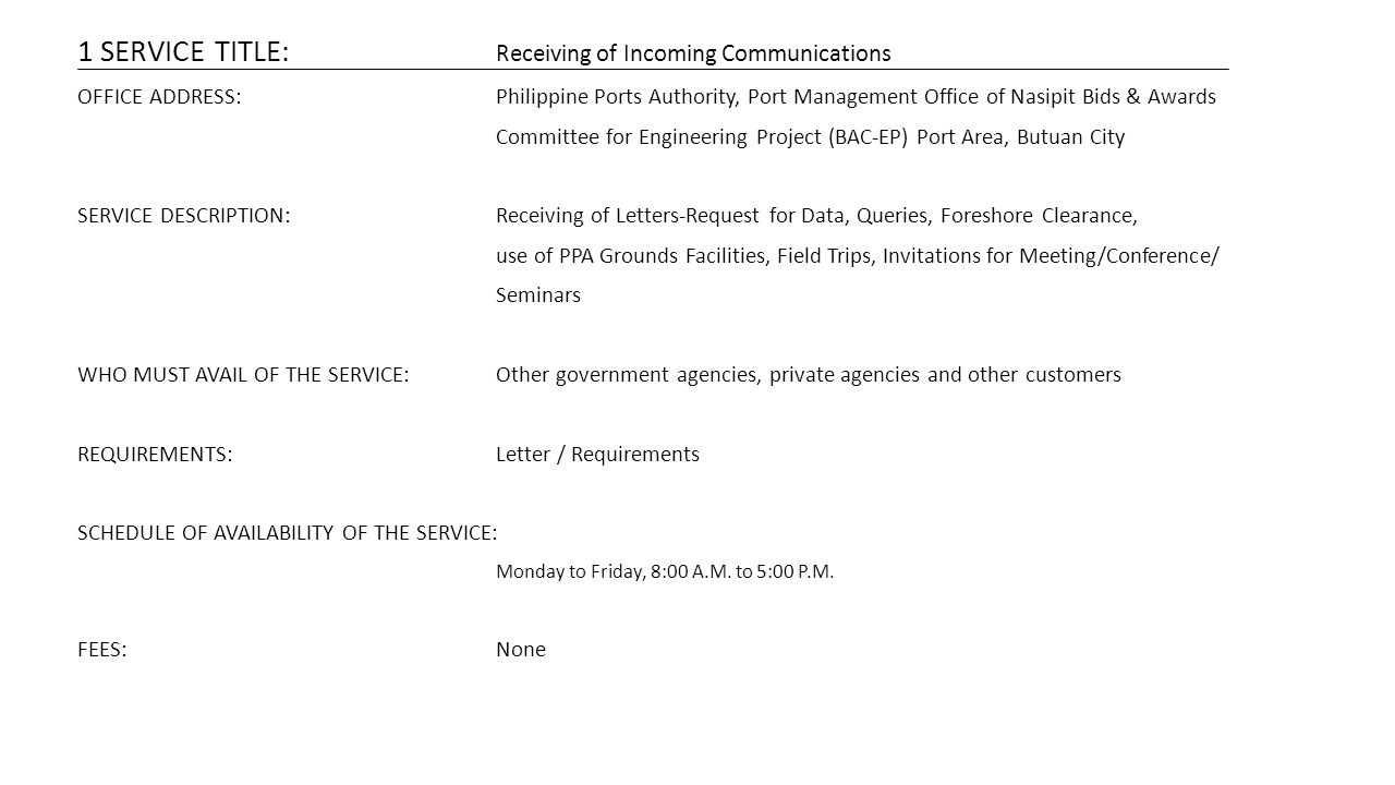 1 SERVICE TITLE: Receiving of Incoming Communications
