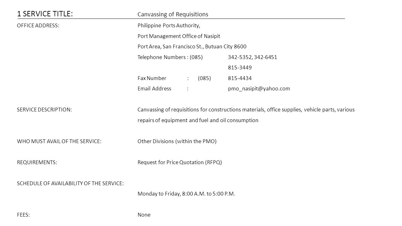 1 SERVICE TITLE: Canvassing of Requisitions
