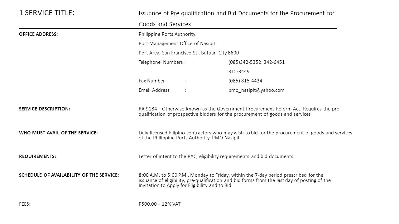 1 SERVICE TITLE: Issuance of Pre-qualification and Bid Documents for the Procurement for
