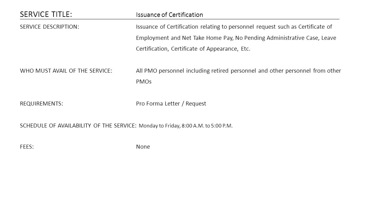 SERVICE TITLE: Issuance of Certification