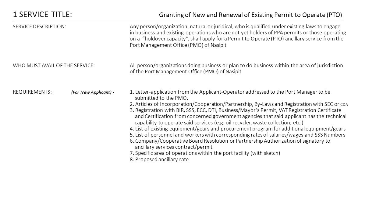 1 SERVICE TITLE: Granting of New and Renewal of Existing Permit to Operate (PTO)