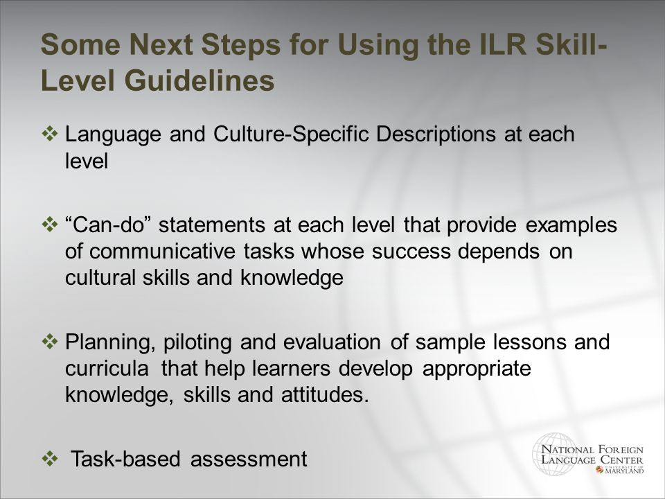 Some Next Steps for Using the ILR Skill-Level Guidelines