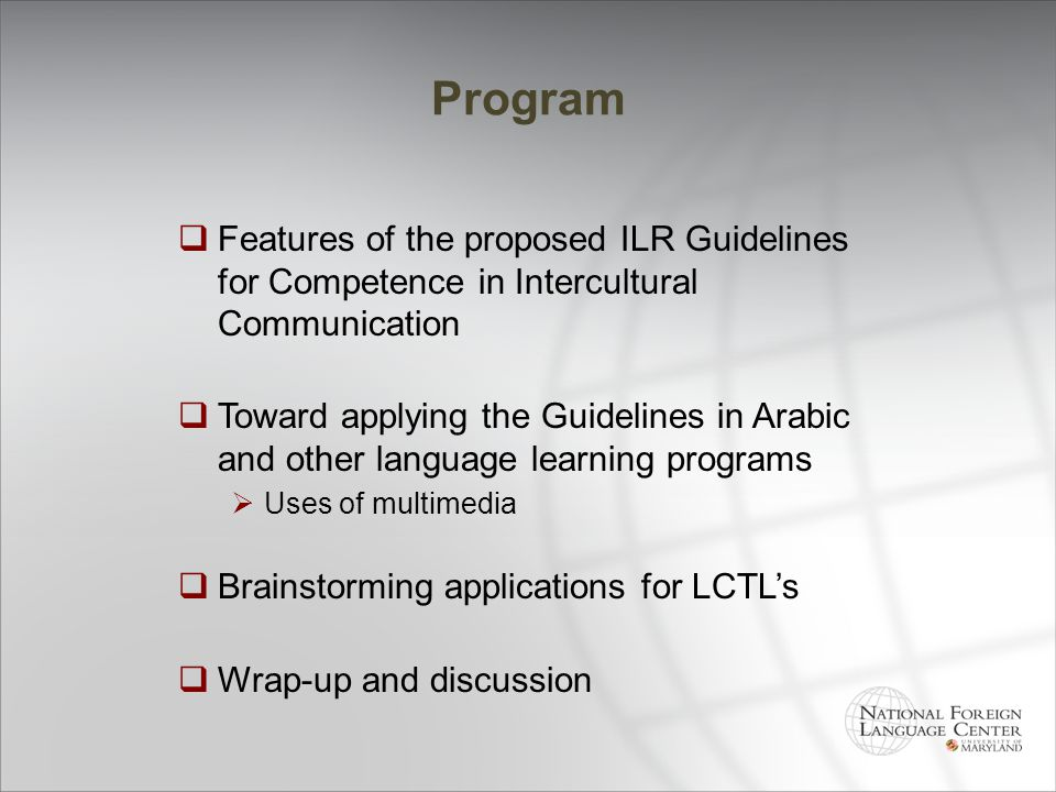 Program Features of the proposed ILR Guidelines for Competence in Intercultural Communication.