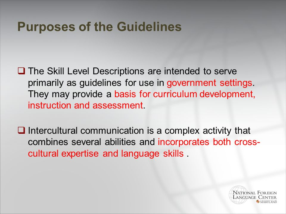 Purposes of the Guidelines