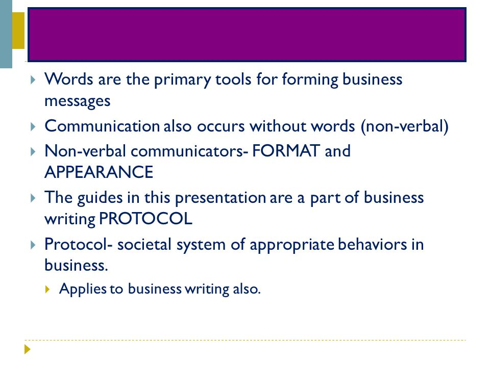 Words are the primary tools for forming business messages