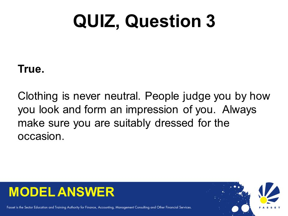 QUIZ, Question 3 MODEL ANSWER True.
