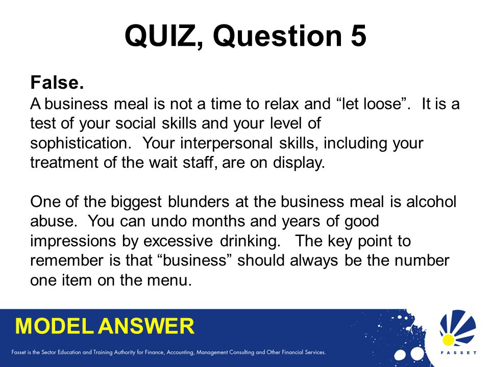 QUIZ, Question 5 MODEL ANSWER False.