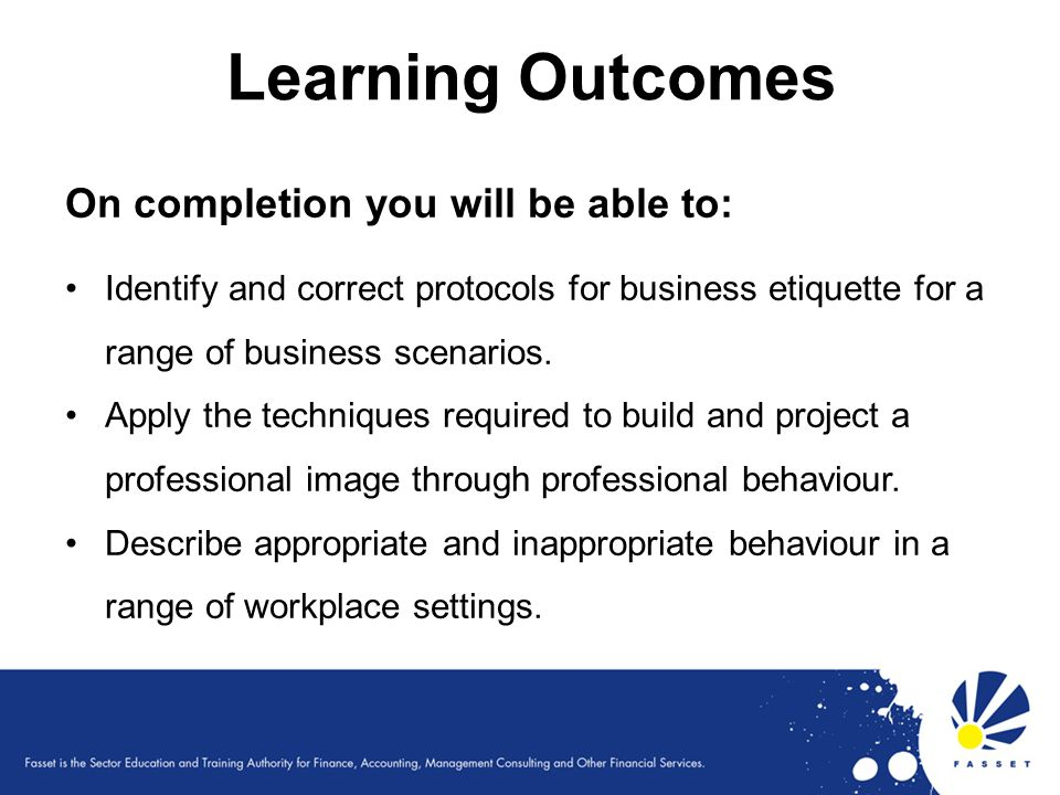 Learning Outcomes On completion you will be able to: