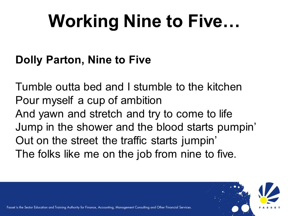 Working Nine to Five… Dolly Parton, Nine to Five