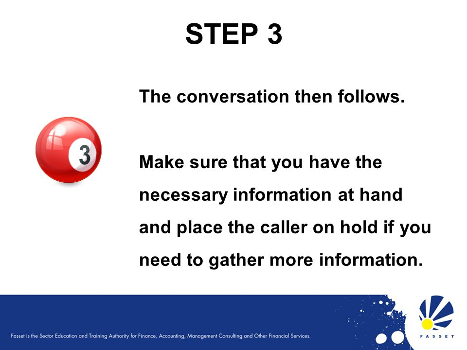 STEP 3 The conversation then follows.