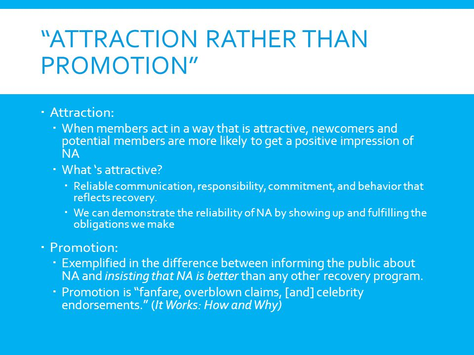 ATTRACTION RATHER THAN Promotion