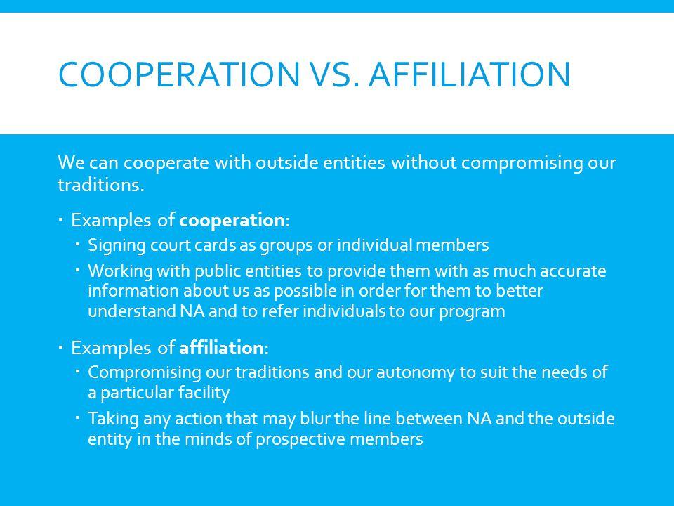 Cooperation vs. affiliation
