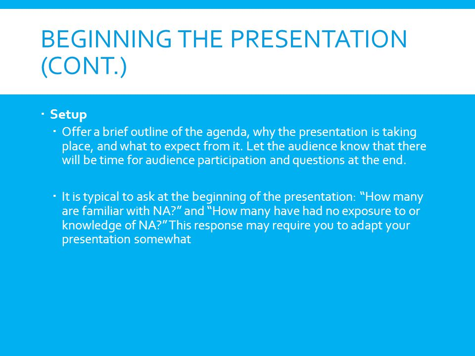 Beginning the Presentation (cont.)