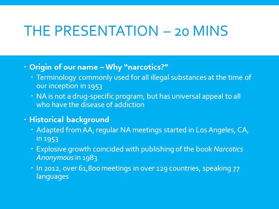 The Presentation – 20 Mins