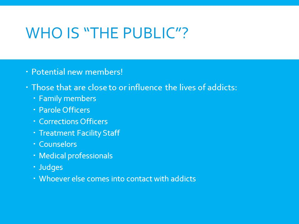 Who Is The Public Potential new members!