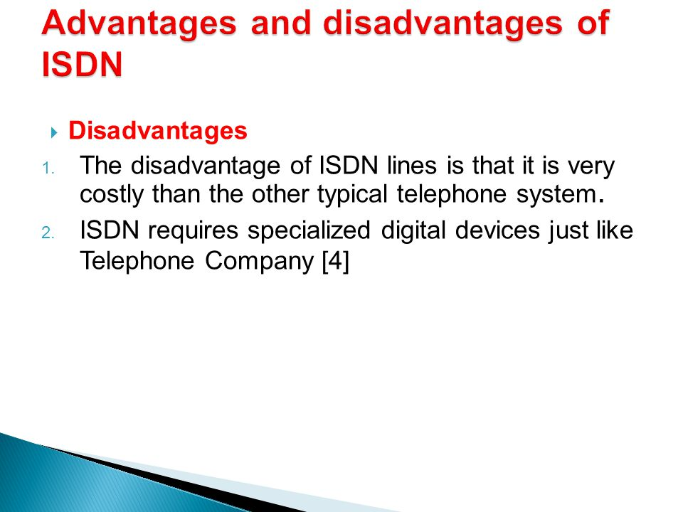 Advantages and disadvantages of ISDN