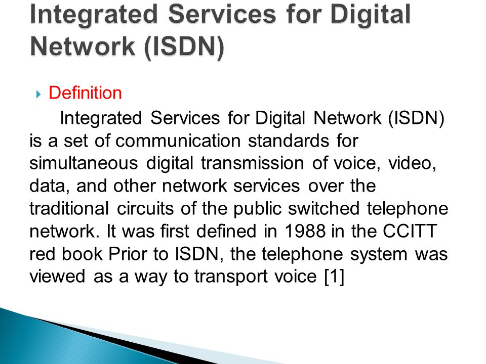 Integrated Services for Digital Network (ISDN)