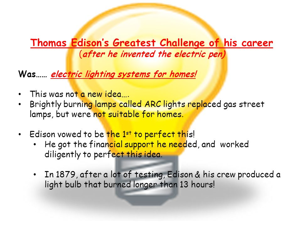Thomas Edison's Greatest Challenge of his career