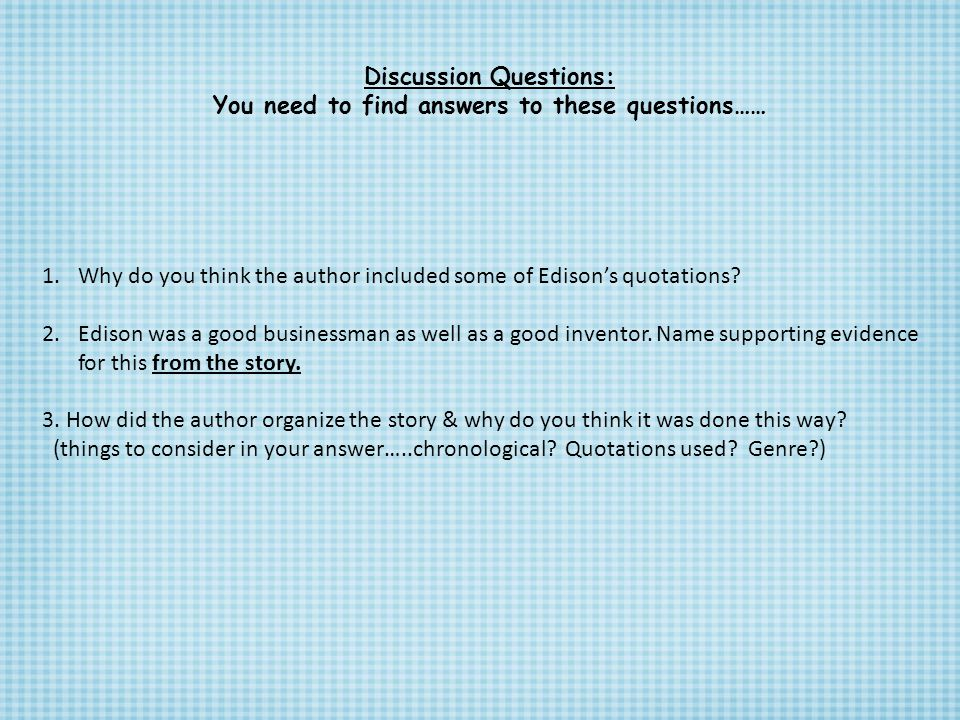Discussion Questions: You need to find answers to these questions……