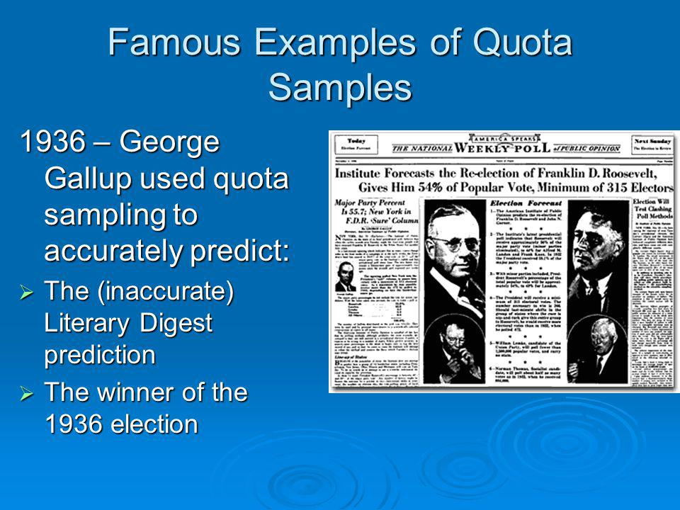 Famous Examples of Quota Samples